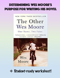 Determining Wes Moore's Purpose for Writing The Other Wes Moore