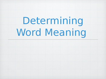Determining Word Meaning