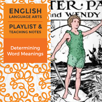 Determining Word Meanings - Playlist and Teaching Notes