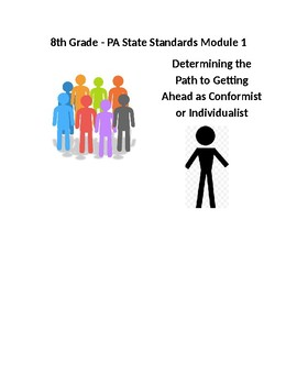 Determining the Path to Getting Ahead as Conformist or Individualist (Module 1)