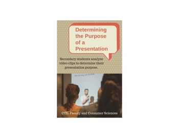 Determining the Purpose of a Presentation