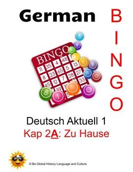 Deutsch Aktuell Level 1: Kapitel 2A Zu Hause     BINGO!