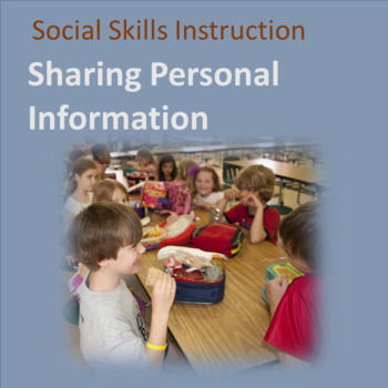 Social Skills--Teach Personal Information: Explicit Instruction