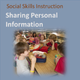 Social Skills--Teach Personal Information: Explicit Instruction