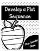 Develop a Plot Sequence