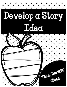 Develop a Story Idea