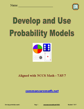 Develop and Use Probability Models - 7.SP.7