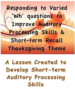 Developing Auditory Processing & Short-term Memory Recall - Thanksgiving Theme