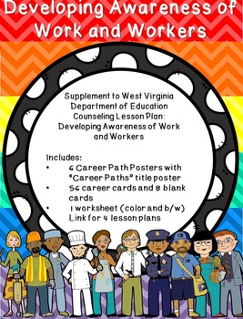 Developing Awareness of Work & Workers: Supplement for WV Counseling Curriculum
