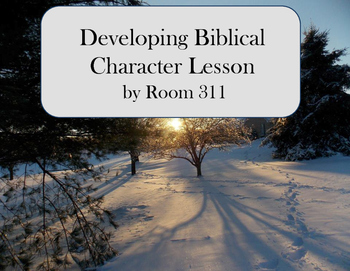 Developing Biblical Character Lesson
