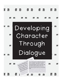 Developing Character Through Dialogue