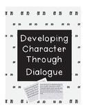 Developing Character Through Dialogue