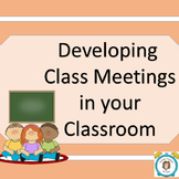 Developing Class Meetings in your Classroom