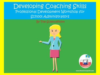 Developing Coaching Skills - PD for School Administrators