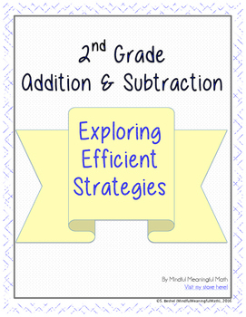 Developing Efficient Addition and Subtraction Strategies