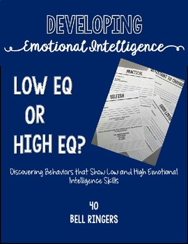 Developing Emotional Intelligence: Low EQ or High EQ Bell Ringers