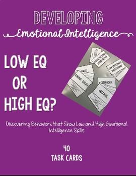 Developing Emotional Intelligence: Low EQ or High EQ? Task Cards