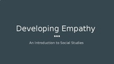 Developing Empathy: Introduction to Social Studies