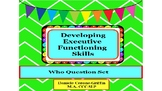 Developing Executive Functioning Skills- Who Question Set