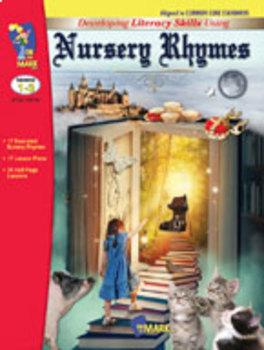 Developing Literacy Skills Using 17 Nursery Rhymes Grades 1-3 - Common Core