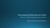 Developing Motivational Skills