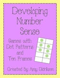Developing Number Sense: Games with Dot Patterns and Ten Frames