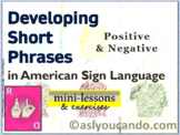 Developing Short Phrases (Positive & Negative) in American