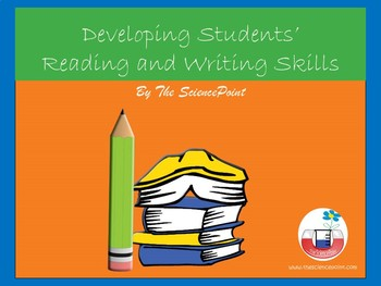 Developing Students'  Reading  and Writing Skills in Science