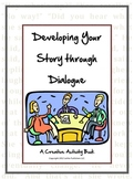 Developing Your Story Through Dialogue