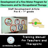 Developing a Fine Motor Program for Children - Article by Jan McCleskey, MA, OTR
