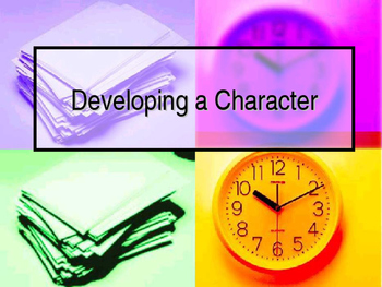 Developing a Memorable Character in a Setting for a Story