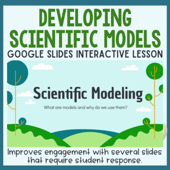 Developing a Scientific Model - NGSS Aligned Science Lesson