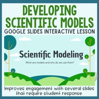 Developing a Scientific Model - Lesson