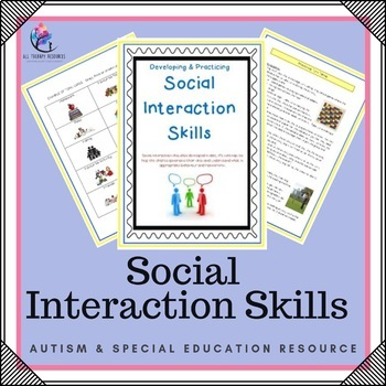 Developing and Practicing Social Interaction Skills