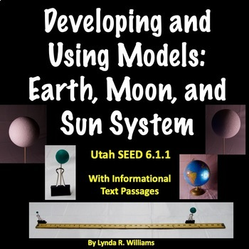 Developing and Using Models: Earth, Moon and Sun System Utah SEEd 6.1.1