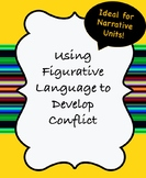 Developing the Conflict of A Narrative Using Figurative Language