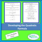 Developing the Quadratic Formula