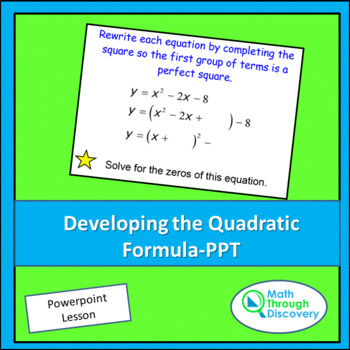 Developing the Quadratic Formula - PPT