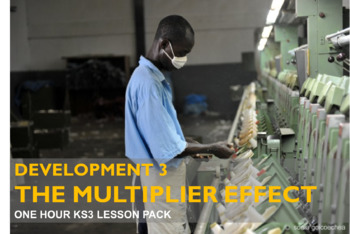 Global Development 3 - The Multiplier Effect