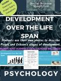 Development Over the Lifespan - Jean Piaget and Erik Erikson