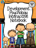 Development Psychology Interactive Notebook