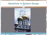 Development of Eastern Absolutism