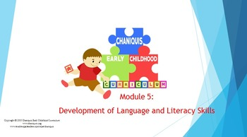 Development of Language and Literacy Skills (Module 5)