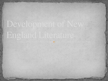 Development of New England Literature Background PowerPoint