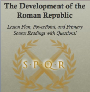 Development of the Roman Republic - Ppoint, Lesson Plan, Readings