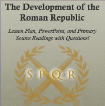 Development of the Roman Republic - Ppoint, Lesson Plan, Readings