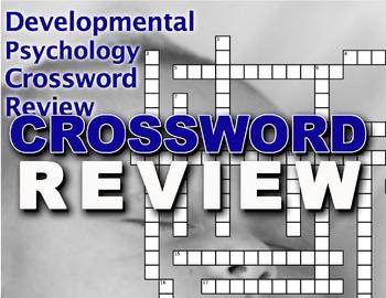 Developmental Psychology Crossword Puzzle Review