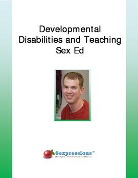 Developmental Disabilities and Teaching Sex Ed Booklet