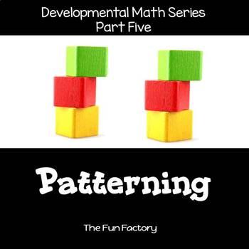 Developmental  Math Skills {PK/K} - Patterning Practice