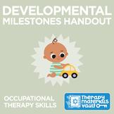 Developmental Milestones Handout: Occupational Therapy Skills